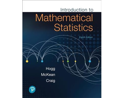 Introduction to Mathematical Statistics (Hardcover) (Robert V. Hogg & Joseph W. McKean & Allen T. Craig) - image 1 of 1
