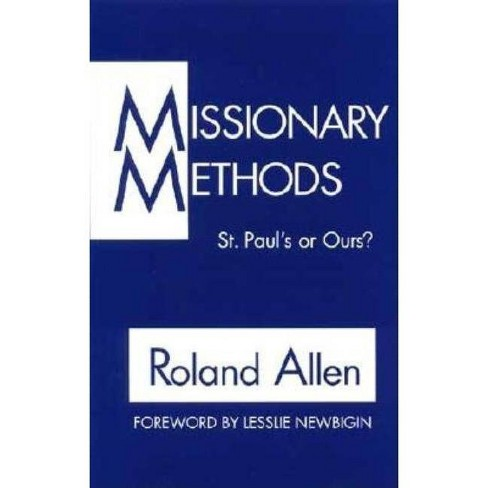 Missionary Methods - by  Roland Allen (Paperback) - image 1 of 1