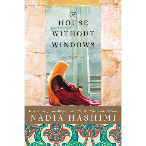 A House Without Windows - by  Nadia Hashimi (Paperback) - image 1 of 1