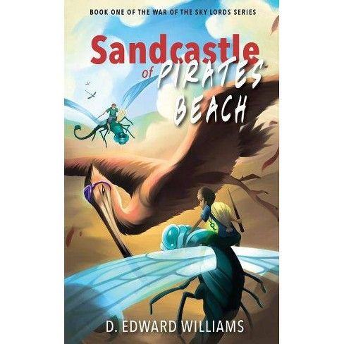 Sandcastle of Pirates Beach - by  D Edward Williams (Paperback) - image 1 of 1