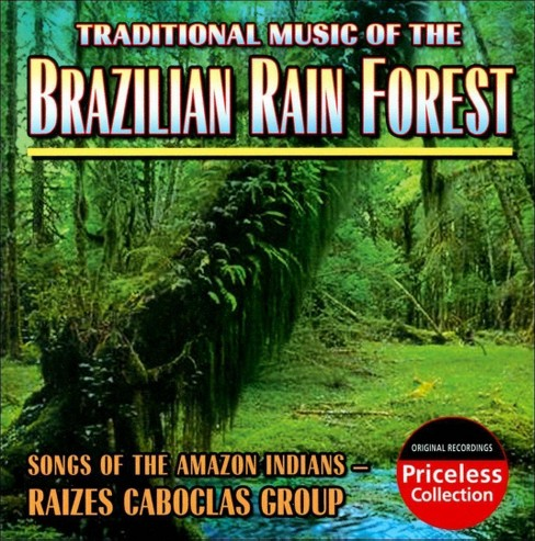 Grupo raizes cabocla - Brazilian rain forest:Songs of the am (CD) - image 1 of 1