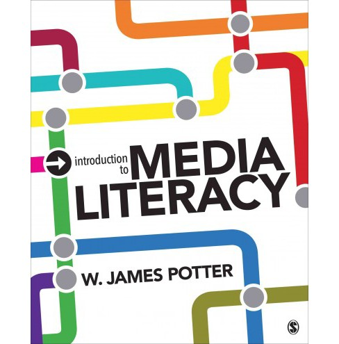 Introduction to Media Literacy (Paperback) (W. James Potter) - image 1 of 1