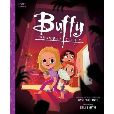 Buffy the Vampire Slayer - (Pop Classics) (Hardcover)