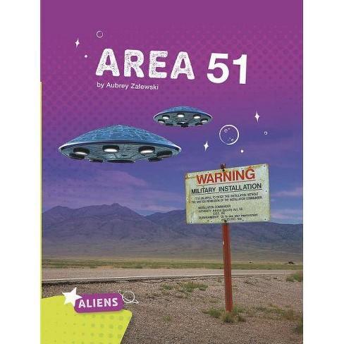 Area 51 - (Aliens) by  Aubrey Zalewski (Paperback) - image 1 of 1