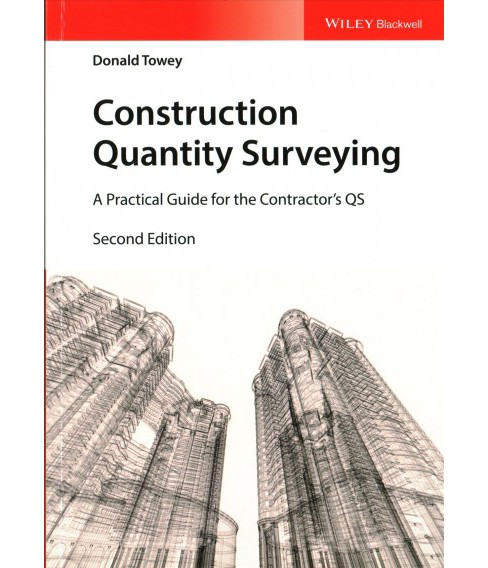 Construction Quantity Surveying : A Practical Guide for the Contractor's QS -  (Paperback) - image 1 of 1