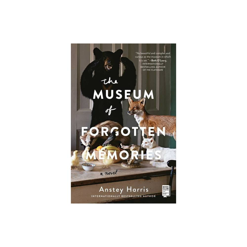 The Museum Of Forgotten Memories By Anstey Harris Paperback