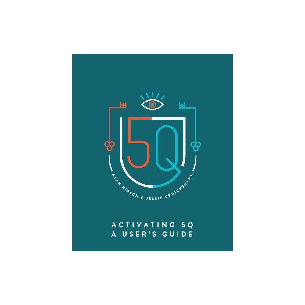 Activating 5q By Alan Hirsch Jessie Cruickshank Paperback