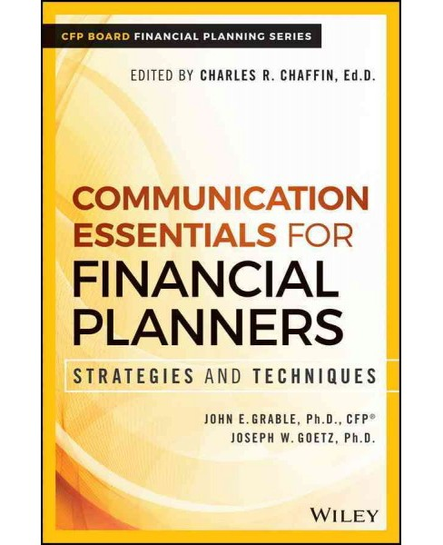 Communication Essentials for Financial Planners : Strategies and Techniques (Hardcover) (John E. Grable - image 1 of 1