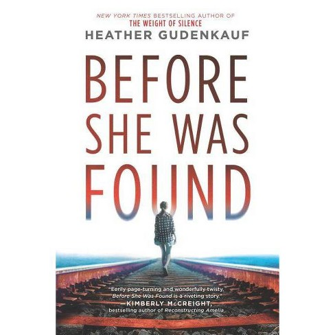 Before She Was Found -  by Heather Gudenkauf (Paperback) - image 1 of 1
