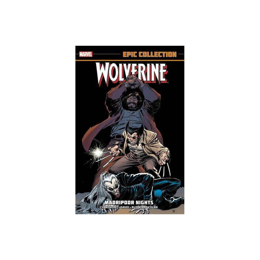 Wolverine Epic Collection Madripoor Hts By Peter David Chris Claremont Paperback