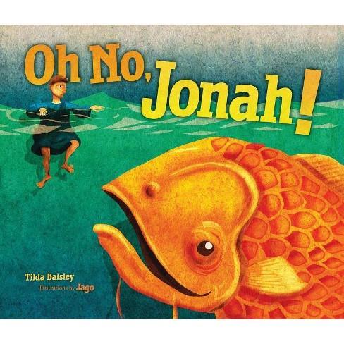 Oh No, Jonah! - by  Tilda Balsley (Paperback) - image 1 of 1