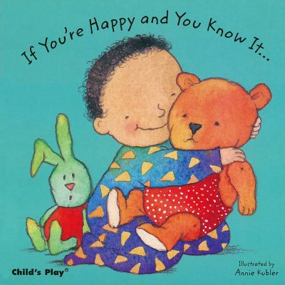 If You're Happy and You Know It... - (Baby Board Books)(Board Book)