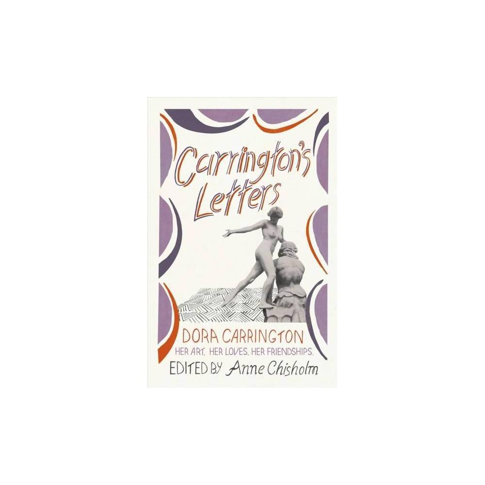 Carrington's Letters - by Dora Carrington (Paperback)