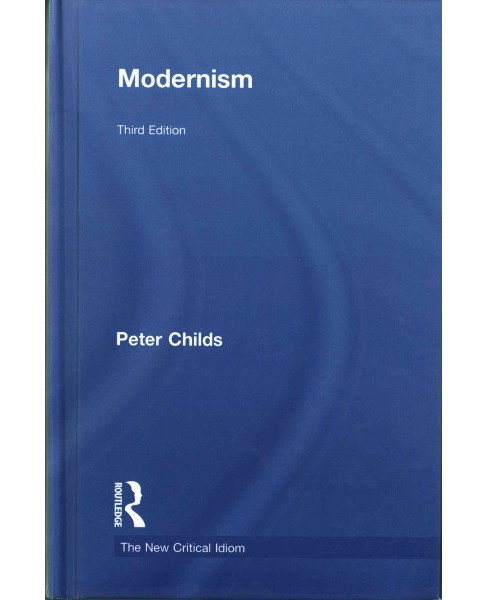 Modernism (Hardcover) (Peter Childs) - image 1 of 1