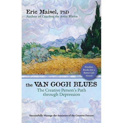 The Van Gogh Blues - by  Eric Maisel (Paperback) - image 1 of 1