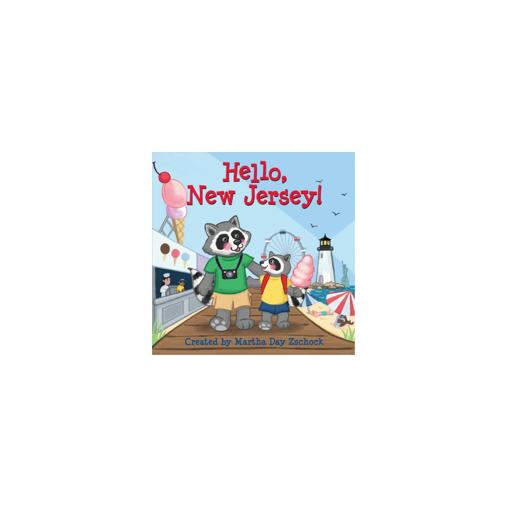 Hello, New Jersey! - Brdbk by Martha Day Zschock (Hardcover)