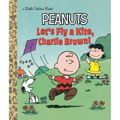 Let's Fly a Kite, Charlie Brown! - (Little Golden Book) by  Harry Coe Verr (Hardcover)