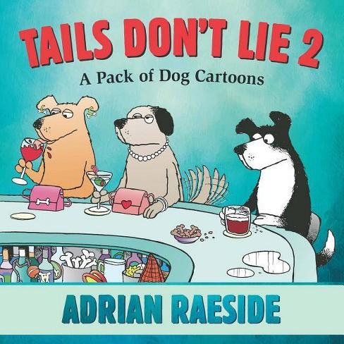 Tails Don't Lie 2 - (Paperback) - image 1 of 1