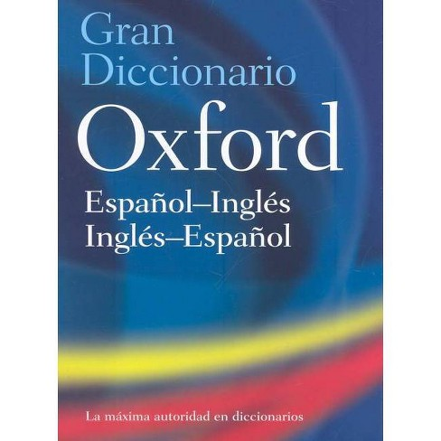 The Oxford Spanish/English Dictionary - 4 Edition (Hardcover) - image 1 of 1
