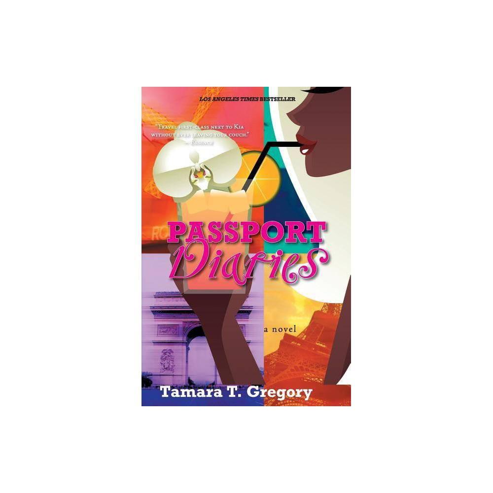 Passport Diaries By Tamara Gregory Paperback