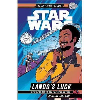 Star Wars: Lando's Luck - by  Justina Ireland (Hardcover)