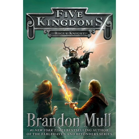 Rogue Knight Five Kingdoms Hardcover By Brandon Mull Target