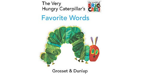 Very Hungry Caterpillar's Favorite Words (Hardcover) (Eric Carle) - image 1 of 1