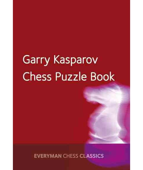 Garry Kasparov Chess Puzzle Book (Paperback) - image 1 of 1
