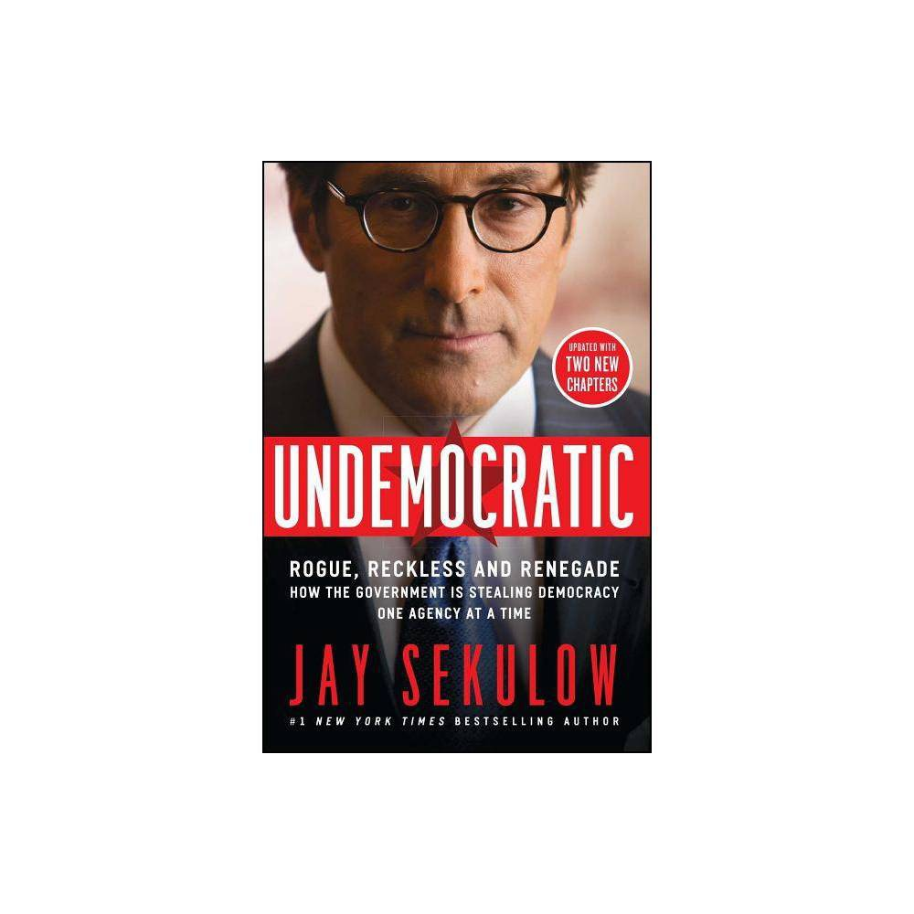 Undemocratic By Jay Sekulow Paperback