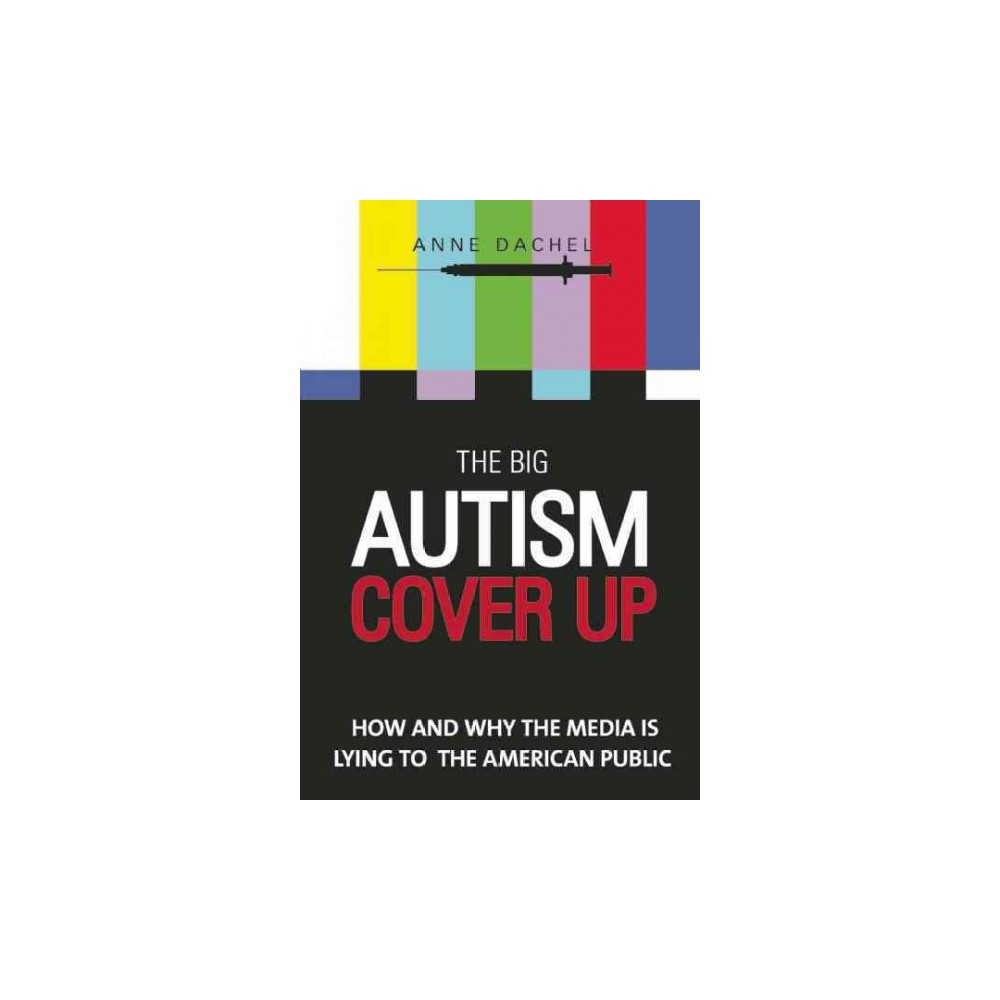 The Big Autism Cover-Up (Hardcover)