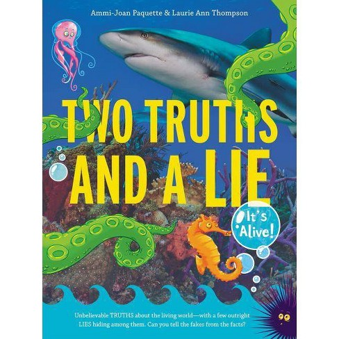 Two Truths and a Lie: It's Alive! - by  Ammi-Joan Paquette & Laurie Ann Thompson (Paperback) - image 1 of 1