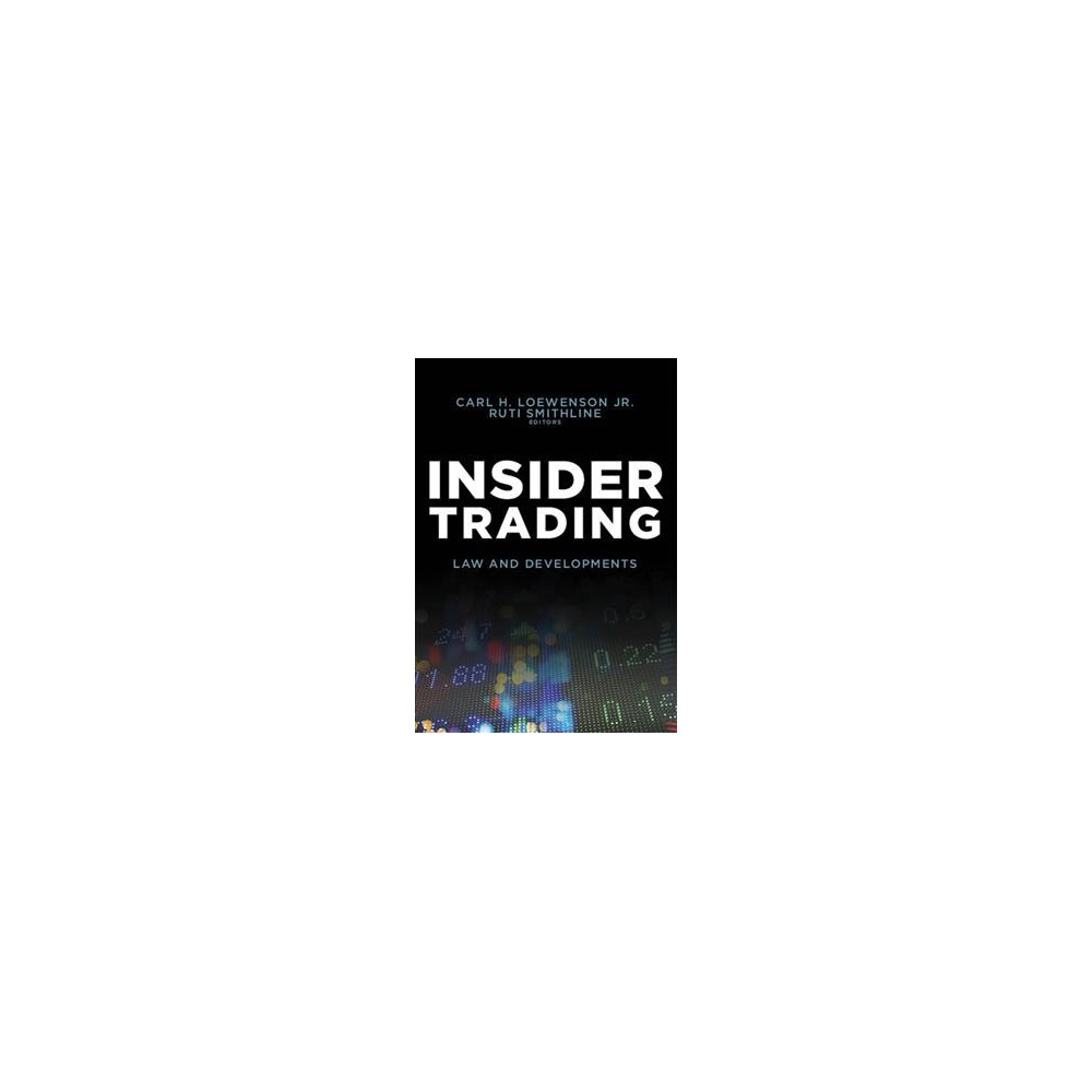 Insider Trading : Law and Developments - (Paperback)
