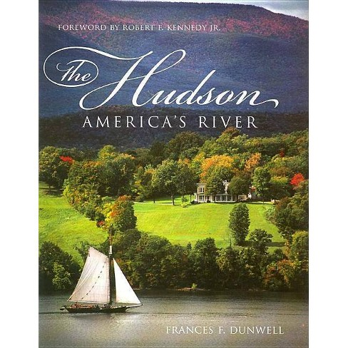 The Hudson - by  Frances Dunwell (Paperback) - image 1 of 1