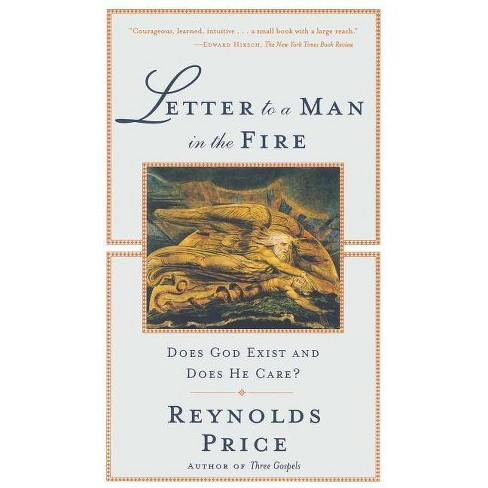 Letter to a Man in the Fire - by  Reynolds Price (Paperback) - image 1 of 1
