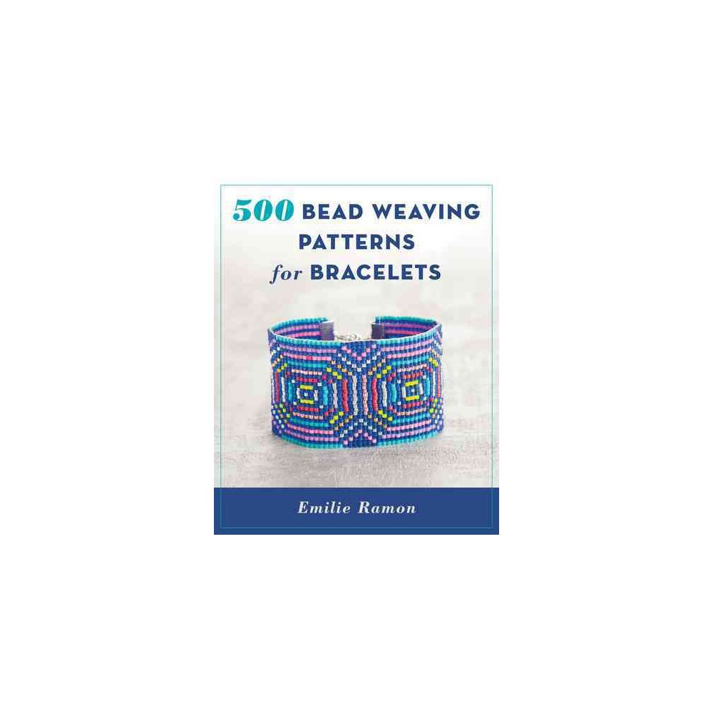 500 Bead Weaving Patterns for Bracelets (Paperback) (Emilie Ramon)