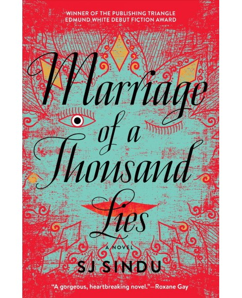 Marriage of a Thousand Lies -  Reprint by S. J. Sindu (Paperback) - image 1 of 1