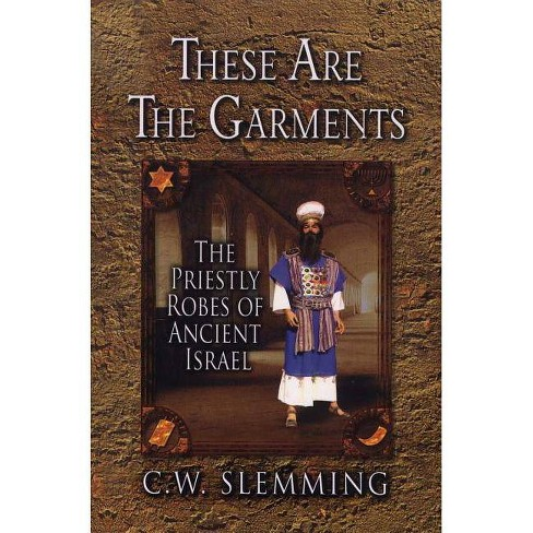 These Are the Garments - by  C W Slemming (Paperback) - image 1 of 1