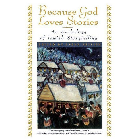 Because God Loves Stories - by  Steve Zeitlin (Paperback) - image 1 of 1