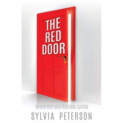The Red Door - by  Sylvia Peterson (Paperback)