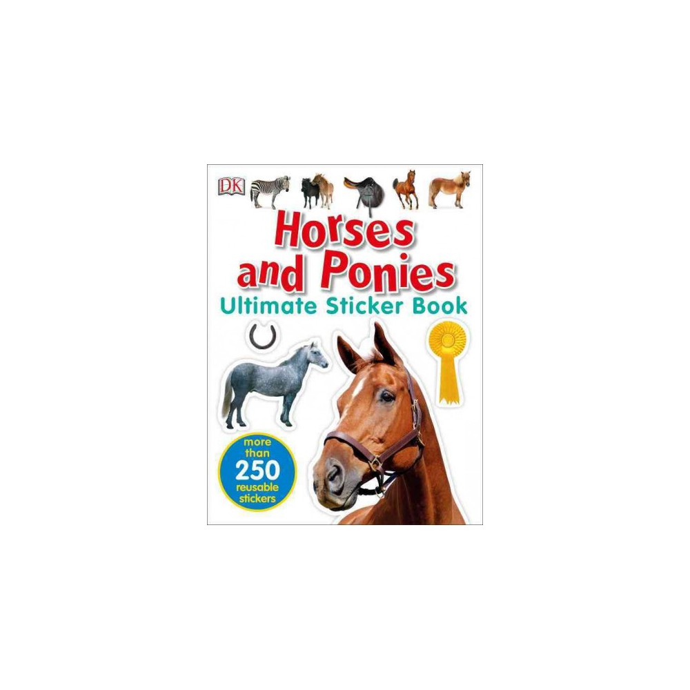 Ultimate Sticker Book Horses And Ponies Paperback
