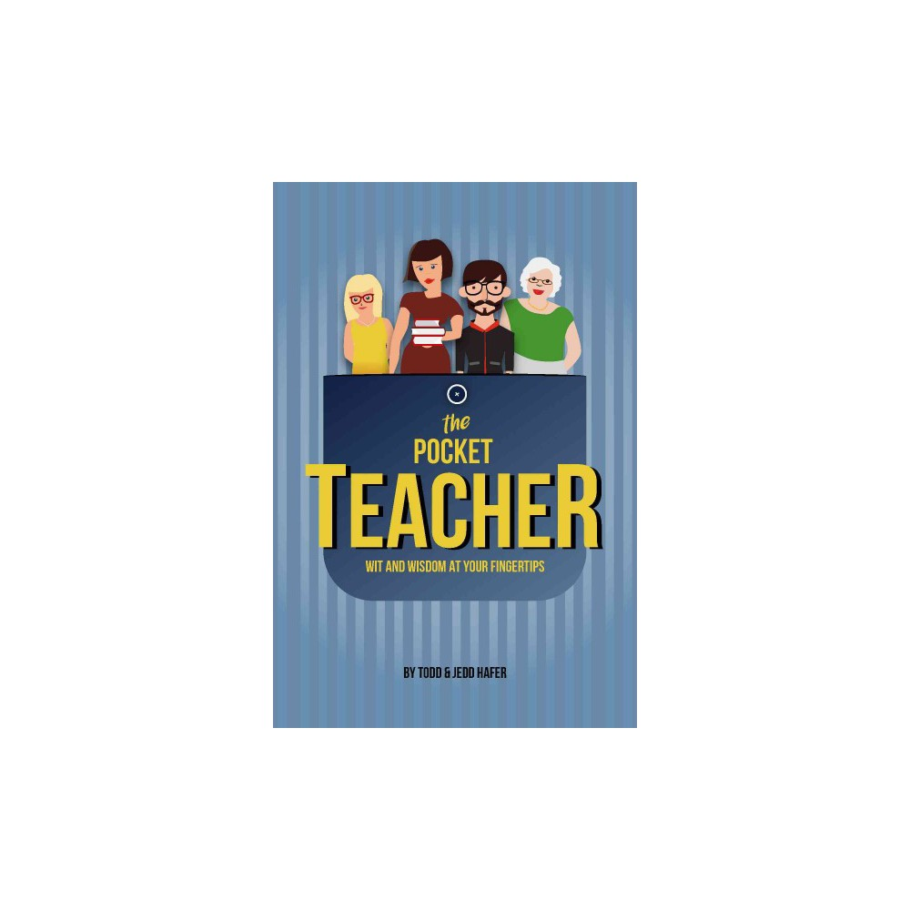 Pocket Teacher : Wit and Wisdom at Your Fingertips (Hardcover) (Jedd Hafer)