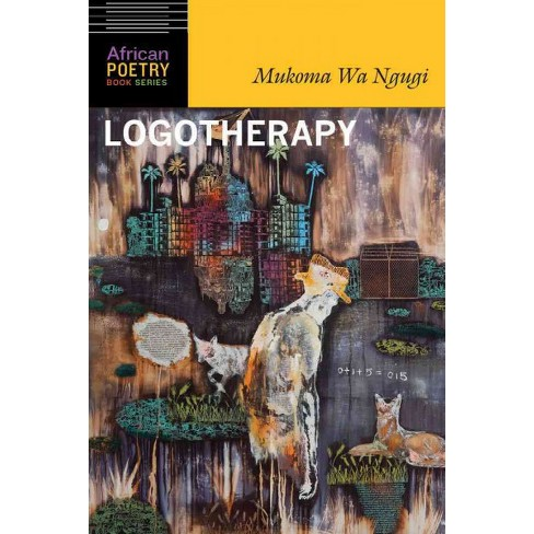 Logotherapy Paperback Mukoma Wa Ngugi Target