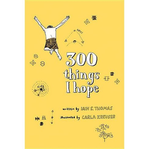 300 Things I Hope - by  Iain S Thomas (Paperback) - image 1 of 1