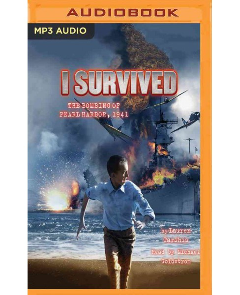 I Survived the Bombing of Pearl Harbor 1941 (MP3-CD) (Lauren Tarshis) - image 1 of 1