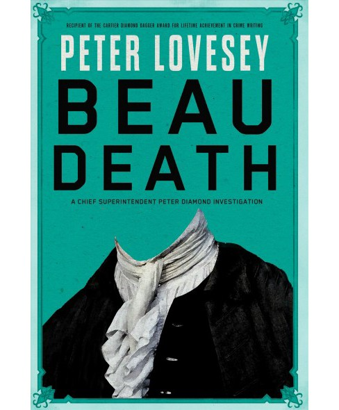 Beau Death -  Reprint (Detective Peter Diamond Mysteries) by Peter Lovesey (Paperback) - image 1 of 1