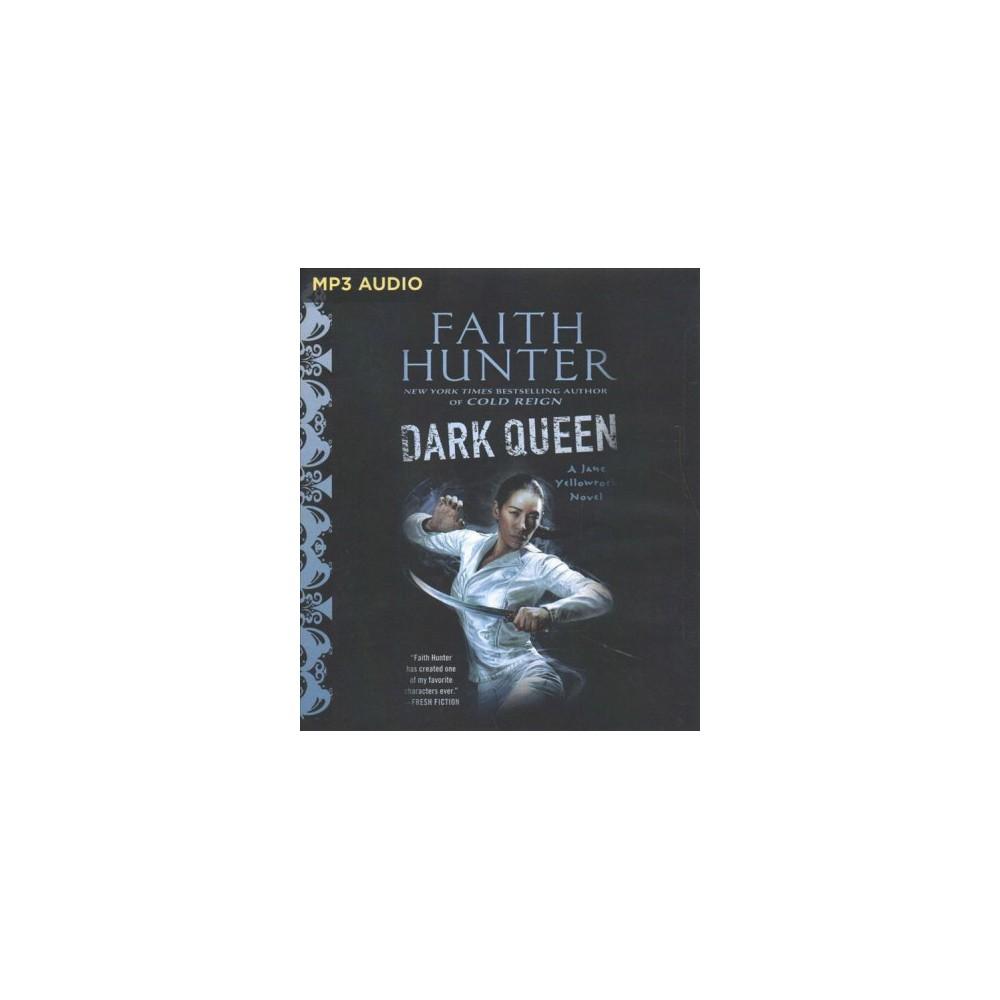 Dark Queen - MP3 Una (Jane Yellowrock) by Faith Hunter (MP3-CD)
