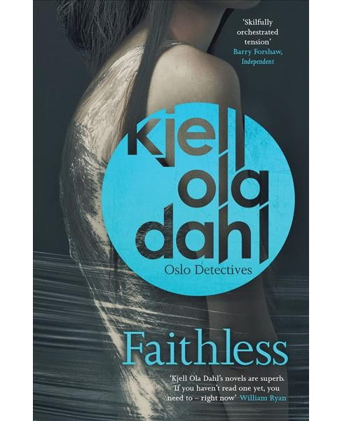 Faithless (Paperback) (Kjell Ola Dahl) - image 1 of 1