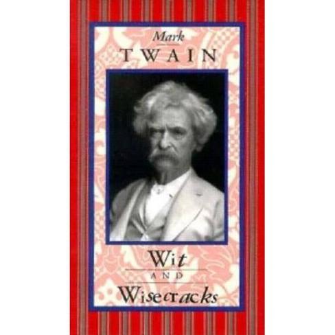 Mark Twain: Wit & Wisecracks - (Hardcover) - image 1 of 1