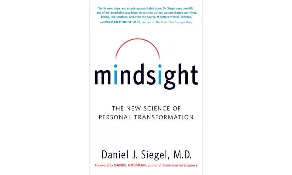 Random House Mindsight : The New Science of Personal Tran...