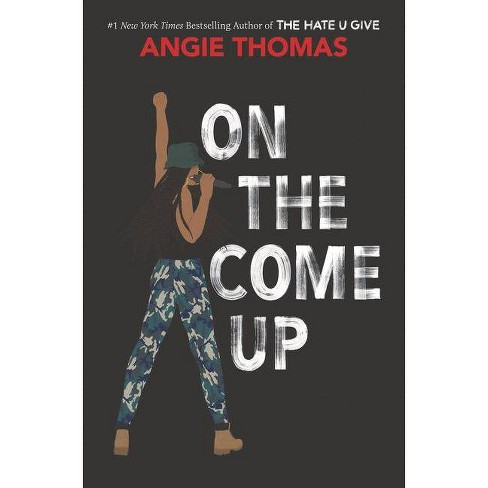 On the Come Up -   Book 2 by Angie Thomas (Hardcover) - image 1 of 2